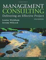 9781292127606-1292127600-Management Consulting 5th edn: Delivering an Effective Project