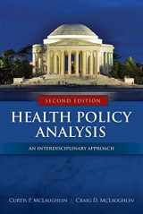 9781284037777-1284037770-Health Policy Analysis: An Interdisciplinary Approach