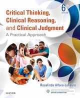 9780323358903-032335890X-Critical Thinking, Clinical Reasoning, and Clinical Judgment: A Practical Approach