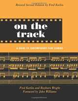 9780415941365-0415941369-On the Track: A Guide to Contemporary Film Scoring