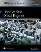 9781284145090-1284145093-Light Vehicle Diesel Engines: CDX Master Automotive Technician Series