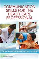 9781496394903-1496394909-Communication Skills for the Healthcare Professional