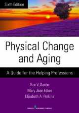 9780826198648-0826198643-Physical Change and Aging, Sixth Edition: A Guide for the Helping Professions