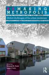 9780415670821-0415670829-Remaking Metropolis: Global Challenges of the Urban Landscape