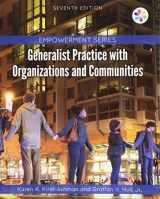 9781305943292-1305943295-Empowerment Series: Generalist Practice with Organizations and Communities
