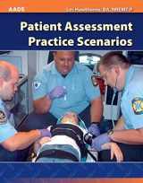 9780763778200-0763778206-Patient Assessment Practice Scenarios