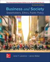 9781260565607-1260565602-ISE BUSINESS AND SOCIETY: STAKEHOLDERS ETHC PUBLIC POLICY