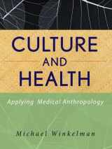 9780470283554-0470283556-Culture and Health: Applying Medical Anthropology