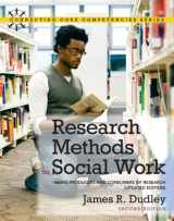 9780205011216-0205011217-Research Methods for Social Work: Being Producers and Consumers of Research (Updated Edition) (2nd Edition) (Connecting Core Competencies)