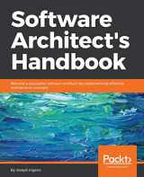 9781788624060-1788624068-Software Architect's Handbook: Become a successful software architect by implementing effective architecture concepts