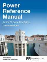 9781591266303-1591266300-PPI Power Reference Manual for the PE Exam, 3rd Edition – Comprehensive Reference Manual for the Open-Book NCEES PE Electrical Power Exam Third Edition