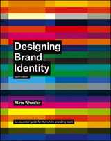 9781118099209-1118099206-Designing Brand Identity: An Essential Guide for the Whole Branding Team, 4th Edition