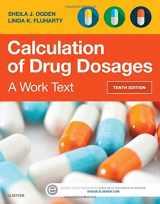 9780323310697-0323310699-Calculation of Drug Dosages: A Work Text