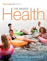 9780134183268-0134183266-Health: The Basics, The Mastering Health Edition (12th Edition)