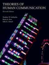 9781478634058-1478634057-Theories of Human Communication, Eleventh Edition