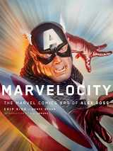 9781101871973-1101871970-Marvelocity: The Marvel Comics Art of Alex Ross (Pantheon Graphic Library)