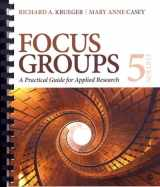 9781483365244-1483365247-Focus Groups: A Practical Guide for Applied Research