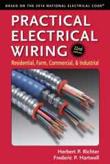 9780971977983-0971977984-Practical Electrical Wiring: Residential, Farm, Commercial, and Industrial