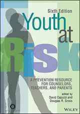 9781556203305-1556203306-Youth at Risk: A Prevention Resource for Counselors, Teachers, and Parents