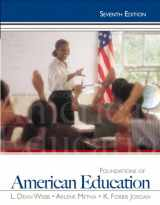 9780132626125-0132626128-Foundations of American Education, 7th Edition