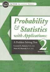 9781625424723-1625424728-Probability & Statistics with Applications: A Problem Solving Text, 2nd Edition