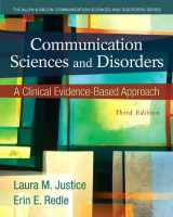 9780133406566-0133406563-Communication Sciences and Disorders: A Clinical Evidence-Based Approach, Video-Enhanced Pearson eText with Loose-Leaf Version -- Access Card Package