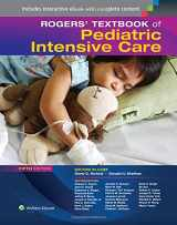 9781451176629-1451176627-Rogers' Textbook of Pediatric Intensive Care