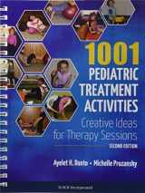 9781617119309-161711930X-1001 Pediatric Treatment Activities: Creative Ideas for Therapy Sessions