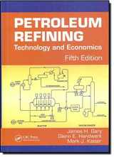 9780849370380-0849370388-Petroleum Refining: Technology and Economics, Fifth Edition