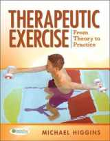 9780803613645-0803613644-Therapeutic Exercise: From Theory to Practice