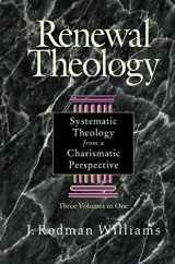 9780310209140-0310209145-Renewal Theology: Systematic Theology from a Charismatic Perspective (Three Volumes in One)