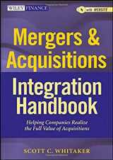 9781118004371-111800437X-Mergers & Acquisitions Integration Handbook, + Website: Helping Companies Realize The Full Value of Acquisitions
