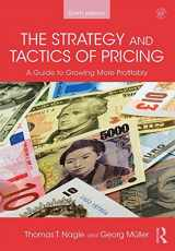 9781138737518-1138737518-The Strategy and Tactics of Pricing: A guide to growing more profitably