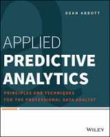 9781118727966-1118727967-Applied Predictive Analytics: Principles and Techniques for the Professional Data Analyst
