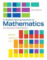 9780321987297-0321987292-A Problem Solving Approach to Mathematics for Elementary School Teachers (12th Edition)