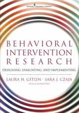 9780826126580-0826126588-Behavioral Intervention Research: Designing, Evaluating, and Implementing