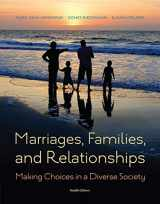 9781285736976-1285736974-Marriages, Families, and Relationships: Making Choices in a Diverse Society