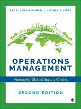 9781544339399-1544339399-Operations Management: Managing Global Supply Chains