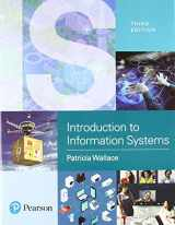 9780134746012-0134746015-Introduction to Information Systems: People, Technology and Processes Plus MyLab MIS -- Access Card Package