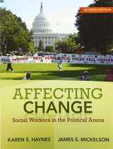 9780205763689-0205763685-Affecting Change: Social Workers in the Political Arena (7th Edition)