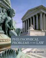 9781133049999-1133049990-Philosophical Problems in the Law