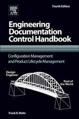 9781455778607-1455778605-Engineering Documentation Control Handbook: Configuration Management and Product Lifecycle Management