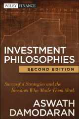 9781118011515-1118011511-Investment Philosophies: Successful Strategies and the Investors Who Made Them WorkInvestment Philosophies