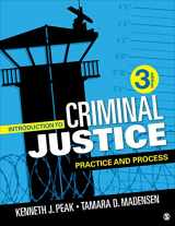 9781506391847-1506391842-Introduction to Criminal Justice: Practice and Process (NULL)