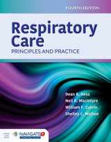 9781284155228-1284155226-Respiratory Care: Principles and Practice