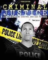 9780757589355-0757589359-Criminal Justice: Balancing Crime Control and Due Process