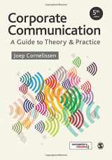 9781473953703-1473953707-Corporate Communication: A Guide to Theory and Practice