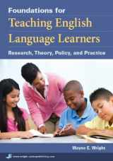 9781934000014-1934000019-Foundations for Teaching English Language Learners: Research, Theory, Policy, and Practice