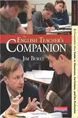 9780325028408-0325028400-The English Teacher's Companion, Fourth Edition: A Completely New Guide to Classroom, Curriculum, and the Profession
