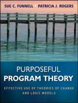 9780470478578-0470478578-Purposeful Program Theory: Effective Use of Theories of Change and Logic Models